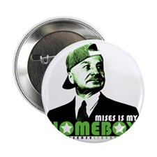 "2-mises_is_my_homeboy 2.25"" Button"