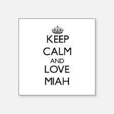 Keep Calm and Love Miah Sticker