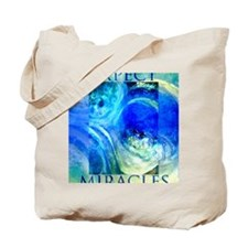 Expect Miracles Art Tote Bag