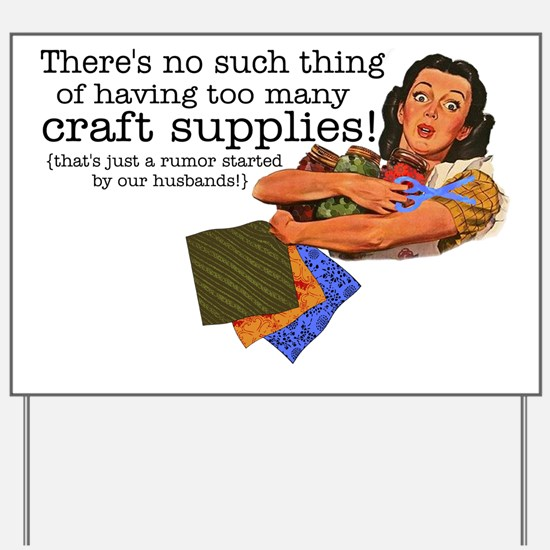 craft rumor Yard Sign