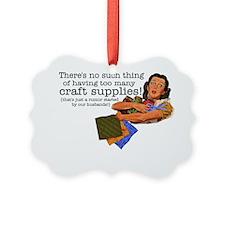 craft rumor Ornament