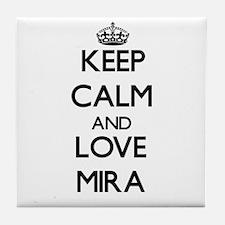 Keep Calm and Love Mira Tile Coaster