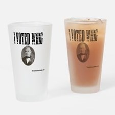 I Voted Whig Drinking Glass