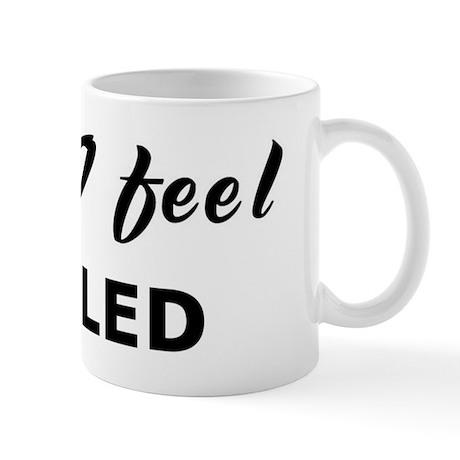 Today I feel tickled Mug