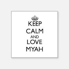Keep Calm and Love Myah Sticker