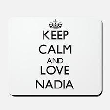 Keep Calm and Love Nadia Mousepad