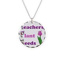 Teachers plant seeds pink an Necklace