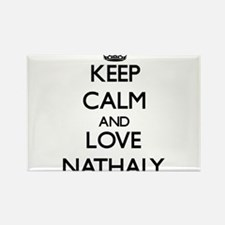 Keep Calm and Love Nathaly Magnets