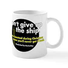 dont give up your barstool Mug