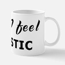 Today I feel sadistic Mug