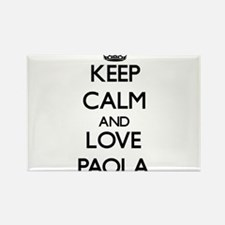 Keep Calm and Love Paola Magnets