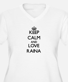 Keep Calm and Love Raina Plus Size T-Shirt