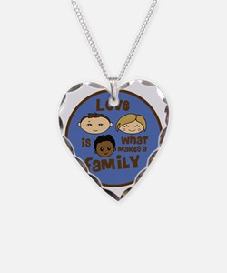 love is what makes a family b Necklace