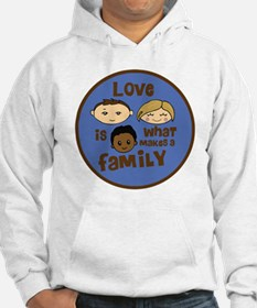 love is what makes a family blue Hoodie