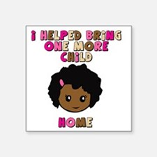 """helped-bring-one-more-home- Square Sticker 3"""" x 3"""""""