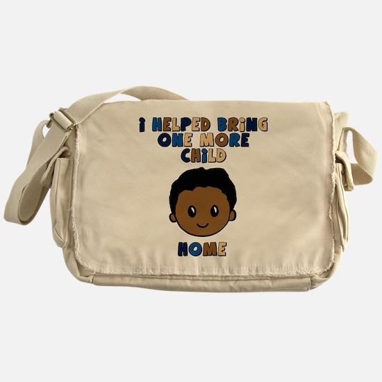 helped bring one more home boy copy Messenger Bag
