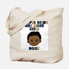 helped bring one more home boy copy Tote Bag