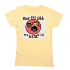 they are all my real kids copy Girl's Tee