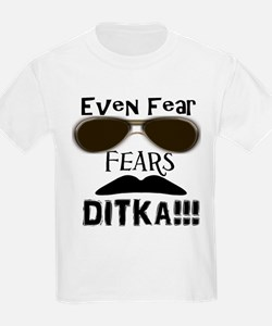 Fear Fears Ditka T-Shirt