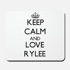 Keep Calm and Love Rylee Mousepad