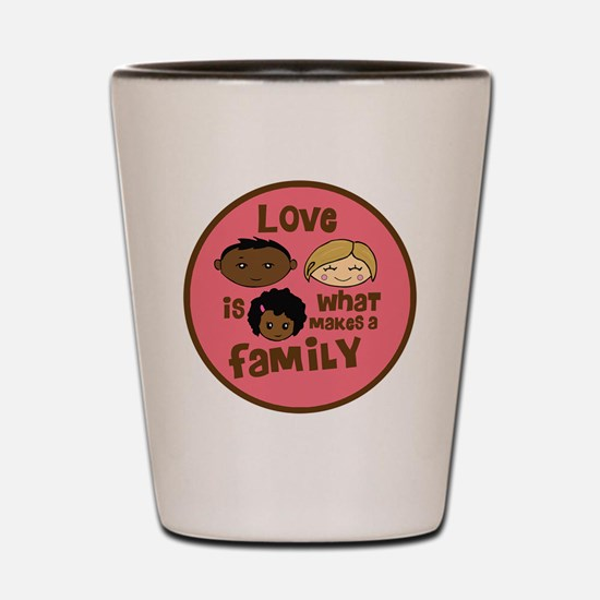 love makes biracial parents 2  girl cop Shot Glass