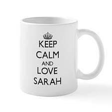 Keep Calm and Love Sarah Mugs