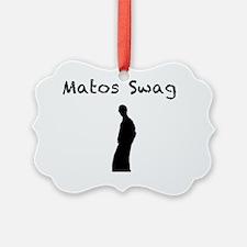 matosswag Ornament