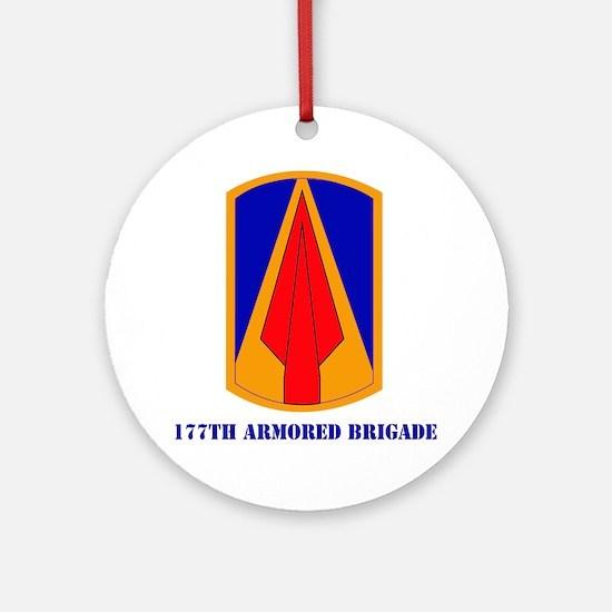 SSI - 177th Armored Brigade with te Round Ornament