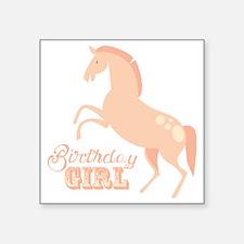 """Birthday Girl Pony Square Sticker 3"""" x 3"""""""
