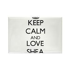 Keep Calm and Love Shea Magnets