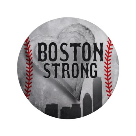 """Boston Strong by Vetro Jewelry & Desig 3.5"""" Button"""
