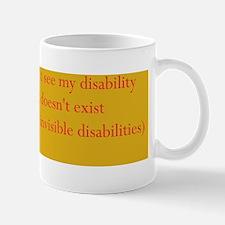 invisible disabilities Mug