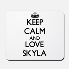 Keep Calm and Love Skyla Mousepad