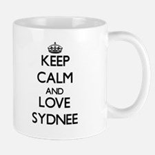 Keep Calm and Love Sydnee Mugs