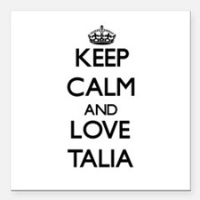 "Keep Calm and Love Talia Square Car Magnet 3"" x 3"""