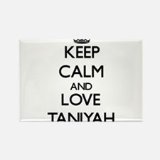 Keep Calm and Love Taniyah Magnets