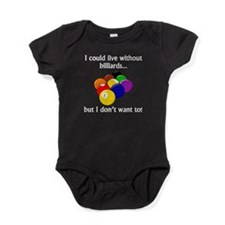 I Could Live Without Billiards Baby Bodysuit