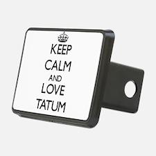Keep Calm and Love Tatum Hitch Cover