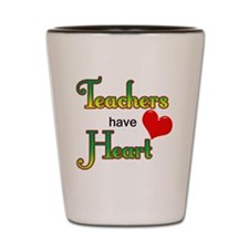 Teachers Have Heart green Shot Glass
