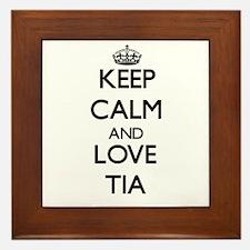 Keep Calm and Love Tia Framed Tile