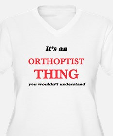 It's and Orthoptist thing, y Plus Size T-Shirt