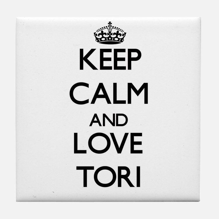 Keep Calm and Love Tori Tile Coaster
