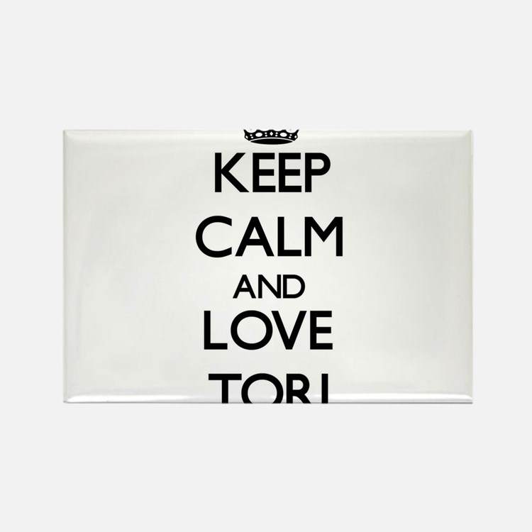Keep Calm and Love Tori Magnets