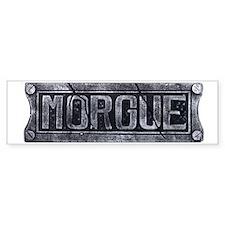 2-morgue Bumper Sticker
