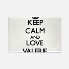 Keep Calm and Love Valerie Magnets