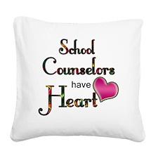 Teachers Have Heart counselor Square Canvas Pillow