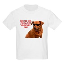 Too Cool For Valentines Kids T-Shirt