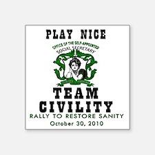 """green team civility copy Square Sticker 3"""" x 3"""""""