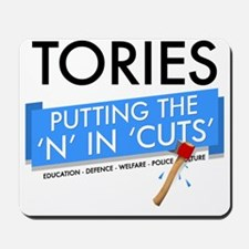 tories-putting-the-n-in-cuts Mousepad