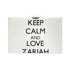 Keep Calm and Love Zariah Magnets